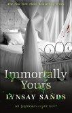 Immortally Yours (eBook, ePUB)