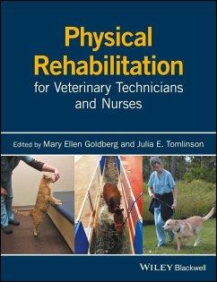 Physical Rehabilitation for Veterinary Technicians and Nurses (eBook, PDF)