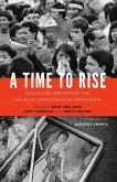 A Time to Rise (eBook, ePUB)