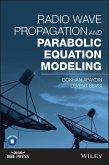 Radio Wave Propagation and Parabolic Equation Modeling (eBook, PDF)