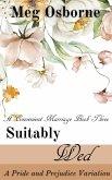 Suitably Wed: A Pride and Prejudice Variation (A Convenient Marriage, #3) (eBook, ePUB)