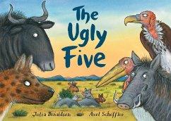 The Ugly Five - Donaldson, Julia; Scheffler, Axel