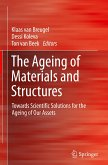 The Ageing of Materials and Structures