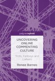 Uncovering Online Commenting Culture