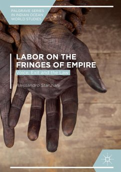 Labor on the Fringes of Empire - Stanziani, Alessandro