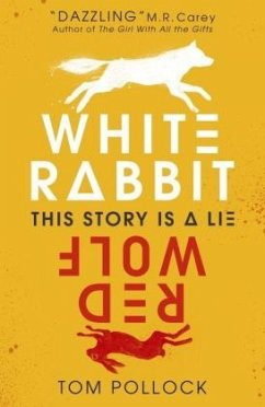 White Rabbit, Red Wolf - Pollock, Tom