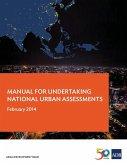 Manual for Undertaking National Urban Assessments
