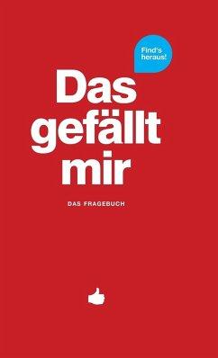 Das gefällt mir - Rot - Chernus, Patrick; Fischhaber, Michèle