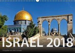 Israel 2018 (Wandkalender 2018 DIN A3 quer)