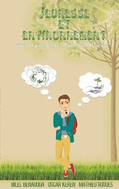 Jeunesse et environnement: permaculture dans un lycée