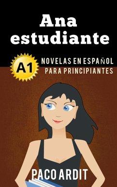 Ana, estudiante - Spanish Reader for Beginners ...