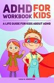 ADHD Workbook for Kids (eBook, ePUB)