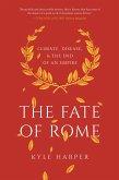 The Fate of Rome (eBook, ePUB)