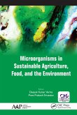 Microorganisms in Sustainable Agriculture, Food, and the Environment (eBook, ePUB)
