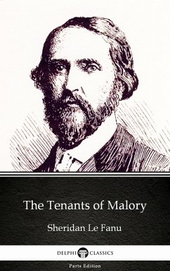 The Tenants of Malory by Sheridan Le Fanu - Delphi Classics (Illustrated) (eBook, ePUB) - Sheridan Le Fanu