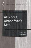 All About Almodovars Men (eBook, ePUB)
