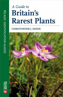 A Guide to Britain's Rarest Plants (eBook, ePUB) - Dixon, Christopher