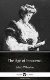 The Age of Innocence by Edith Wharton - Delphi Classics (Illustrated) (eBook, ePUB)