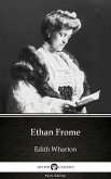 Ethan Frome by Edith Wharton - Delphi Classics (Illustrated) (eBook, ePUB)