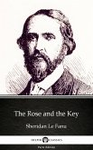 The Rose and the Key by Sheridan Le Fanu - Delphi Classics (Illustrated) (eBook, ePUB)