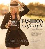 Fashion and Lifestyle Photography (eBook, ePUB)