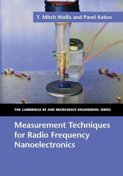 Measurement Techniques for Radio Frequency Nanoelectronics (eBook, ePUB) - Wallis, T. Mitch