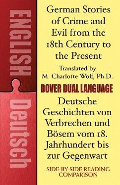 German Stories of Crime and Evil from the 18th Century to the Present / Deutsche Geschichten von Verbrechen und Bösem vom 18. Jahrhundert bis zur Gegenwart (eBook, ePUB)