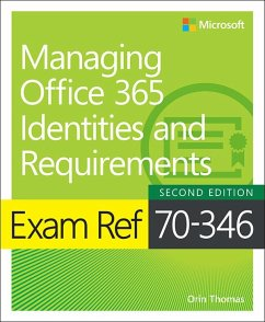 Exam Ref 70-346 Managing Office 365 Identities and Requirements (eBook, ePUB) - Thomas, Orin