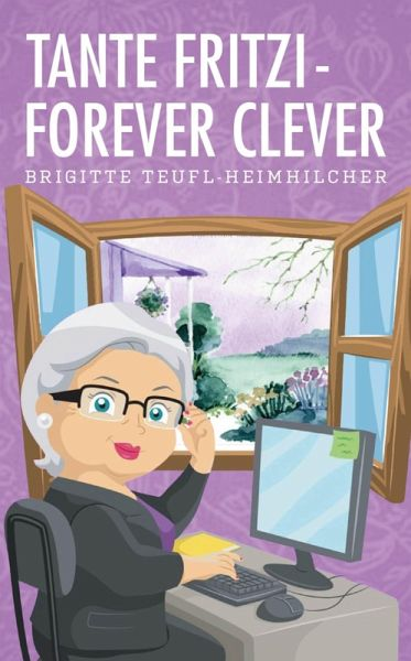 Tante Fritzi - Forever clever