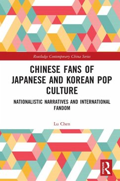 Chinese Fans of Japanese and Korean Pop Culture (eBook, ePUB) - Chen, Lu