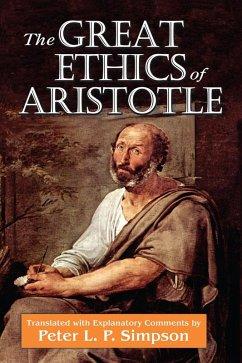 The Great Ethics of Aristotle (eBook, ePUB) - Simpson, Peter L. P.