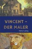 Vincent, der Maler (eBook, ePUB)