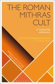 The Roman Mithras Cult (eBook, ePUB)