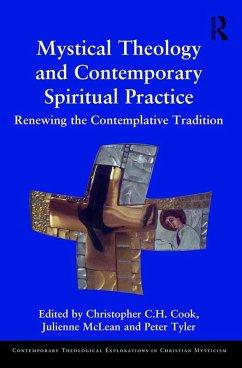 Mystical Theology and Contemporary Spiritual Practice (eBook, ePUB)