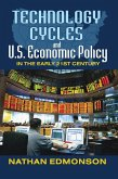 Technology Cycles and U.S. Economic Policy in the Early 21st Century (eBook, ePUB)