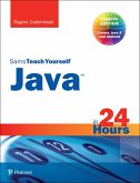 Java in 24 Hours, Sams Teach Yourself (Covering Java 9) (eBook, PDF)