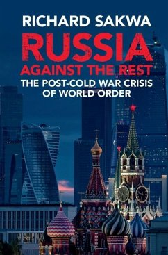 Russia Against the Rest (eBook, ePUB) - Sakwa, Richard