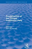 Fundamentals of the Chinese Communist Party (eBook, ePUB)