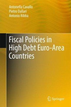 Fiscal Policies in High Debt Euro-Area Countries - Cavallo, Antonella; Dallari, Pietro; Ribba, Antonio