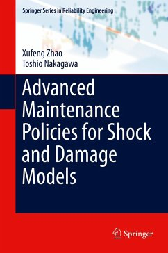 Advanced Maintenance Policies for Shock and Dam...