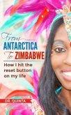 From Antarctica to Zimbabwe (eBook, ePUB)
