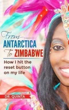 From Antarctica to Zimbabwe (eBook, ePUB) - Quinta