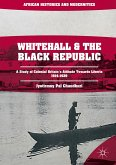 Whitehall and the Black Republic