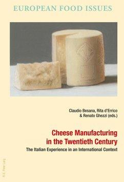 Cheese Manufacturing in the Twentieth Century (eBook, ePUB)