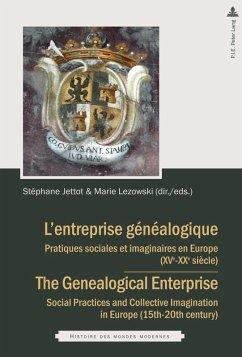 Lentreprise généalogique / The Genealogical Enterprise (eBook, ePUB)
