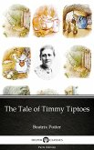 The Tale of Timmy Tiptoes by Beatrix Potter - Delphi Classics (Illustrated) (eBook, ePUB)