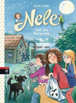 Nele und die Mutprobe / Nele Bd.15 (Mängelexemplar) - Luhn, Usch