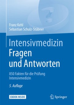 Intensivmedizin Fragen und Antworten - Kehl, Franz;Schulz-Stübner, Sebastian