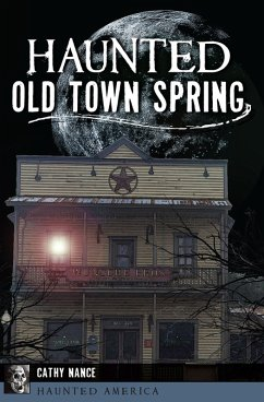 Haunted Old Town Spring (eBook, ePUB)
