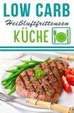 Low Carb Heißluftfritteuse Rezepte - Kochen & Backen mit der Heißluftfritteuse